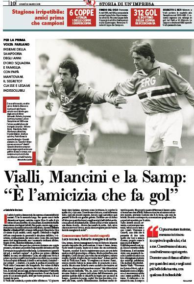 L'amicizia di Mancini e Vialli ai tempi della grande Samp. Ecco il loro racconto! (2 pagine sul Fatto Quotidiano)