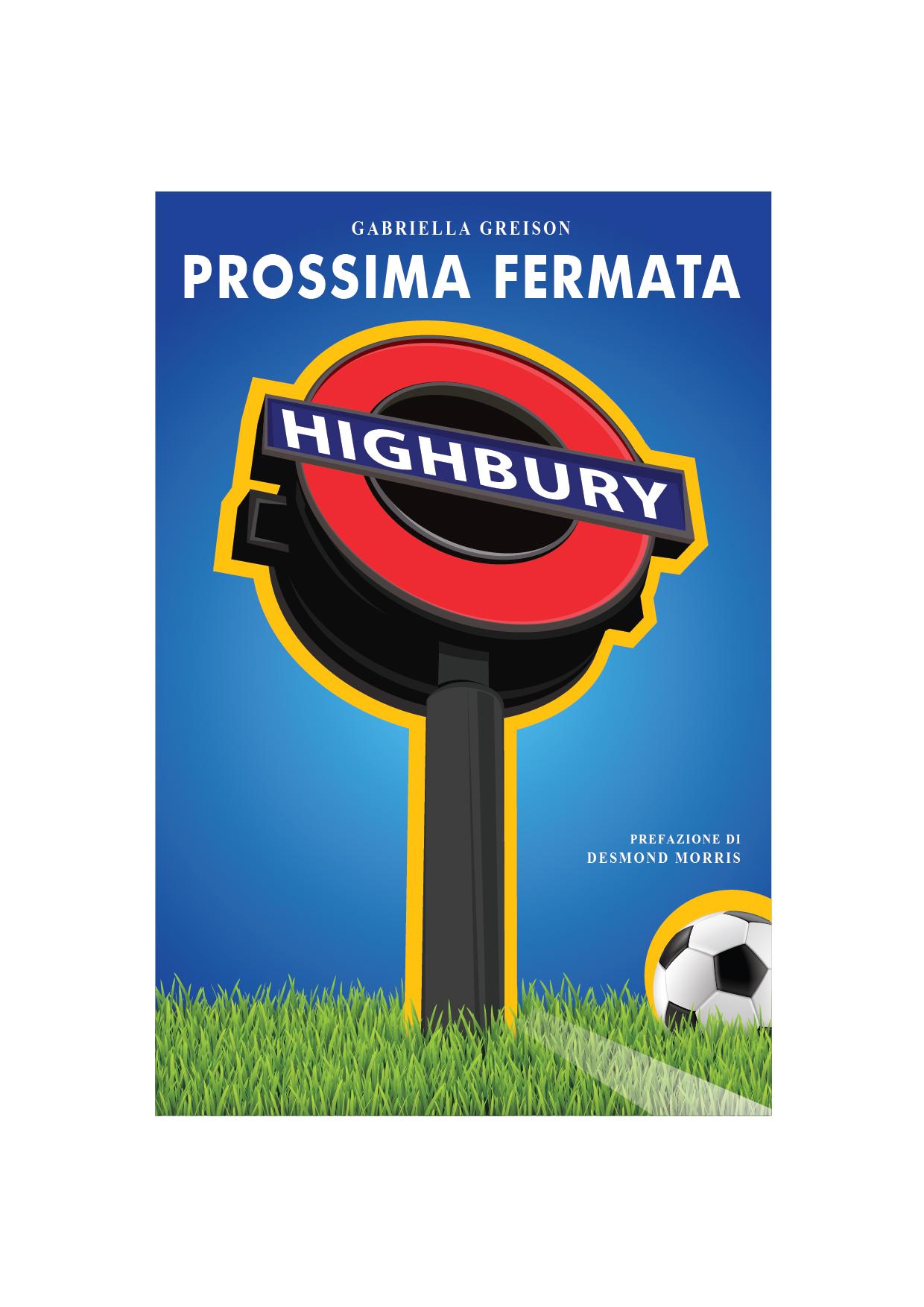 #ProssimaFermataHighbury new edition! Ecco l'intera PREFAZIONE di #DesmondMorris!!!