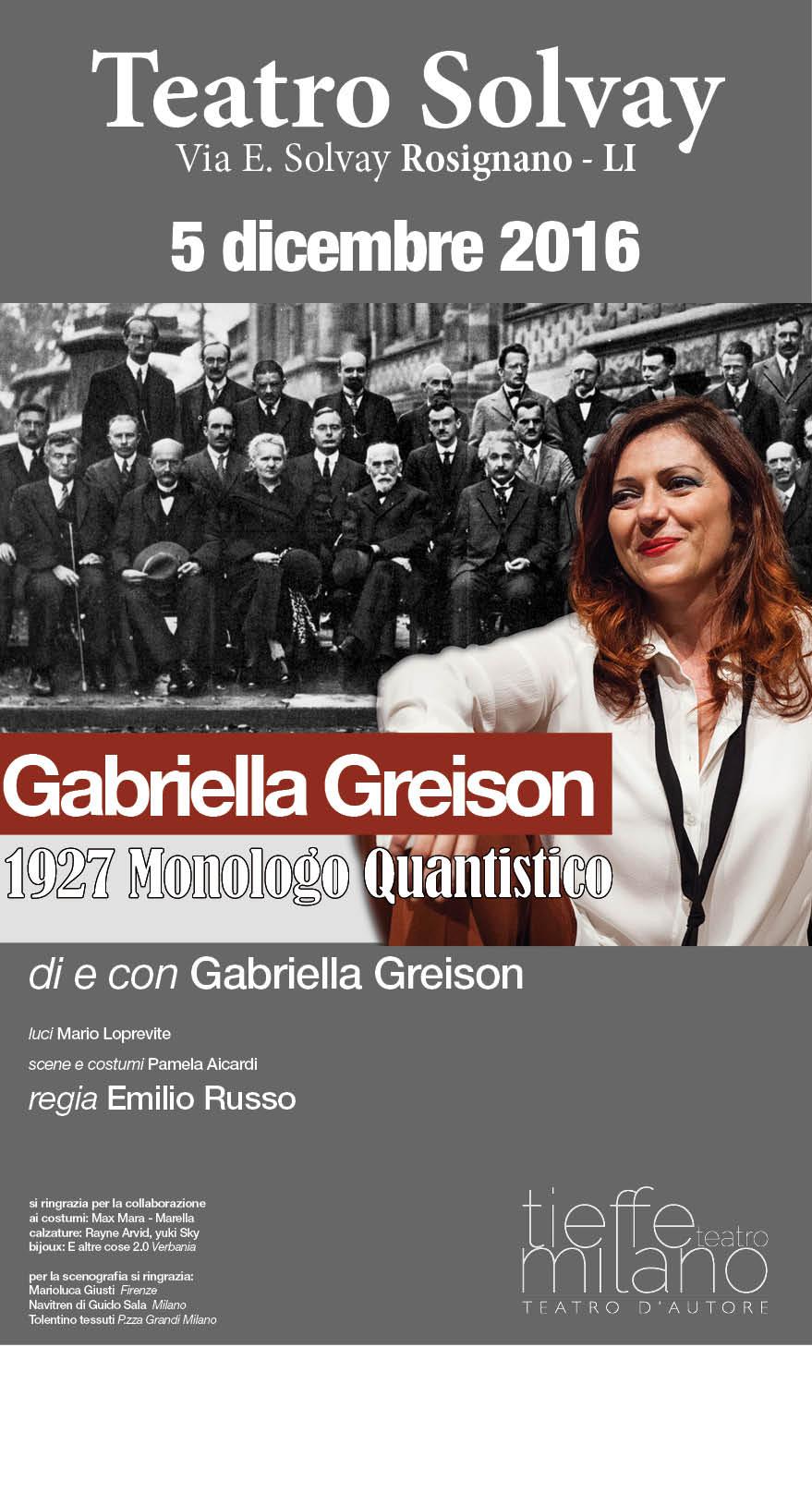 """Vado in scena con """"1927 MONOLOGO QUANTISTICO"""" la sera del 5 dicembre al Teatro SOLVAY di Rosignano in Toscana!"""