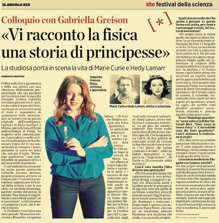 Sul 'Secolo XIX' una pagina bellissima! …ed ecco il racconto del mio monologo al Festival della Scienza di Genova al Teatro La Claque (tutto esaurito)!
