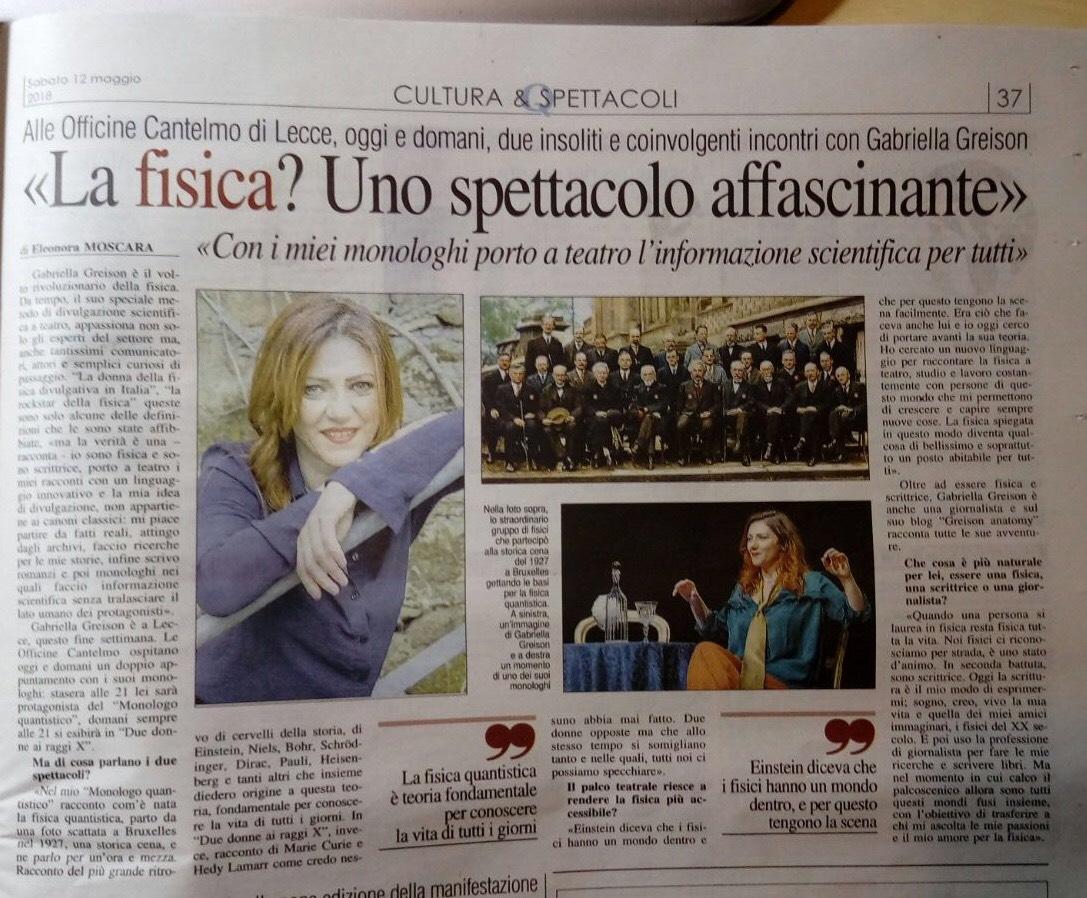 A Lecce, per entrambi i monologhi, tutto esaurito…bellissimo! E nuove interviste…
