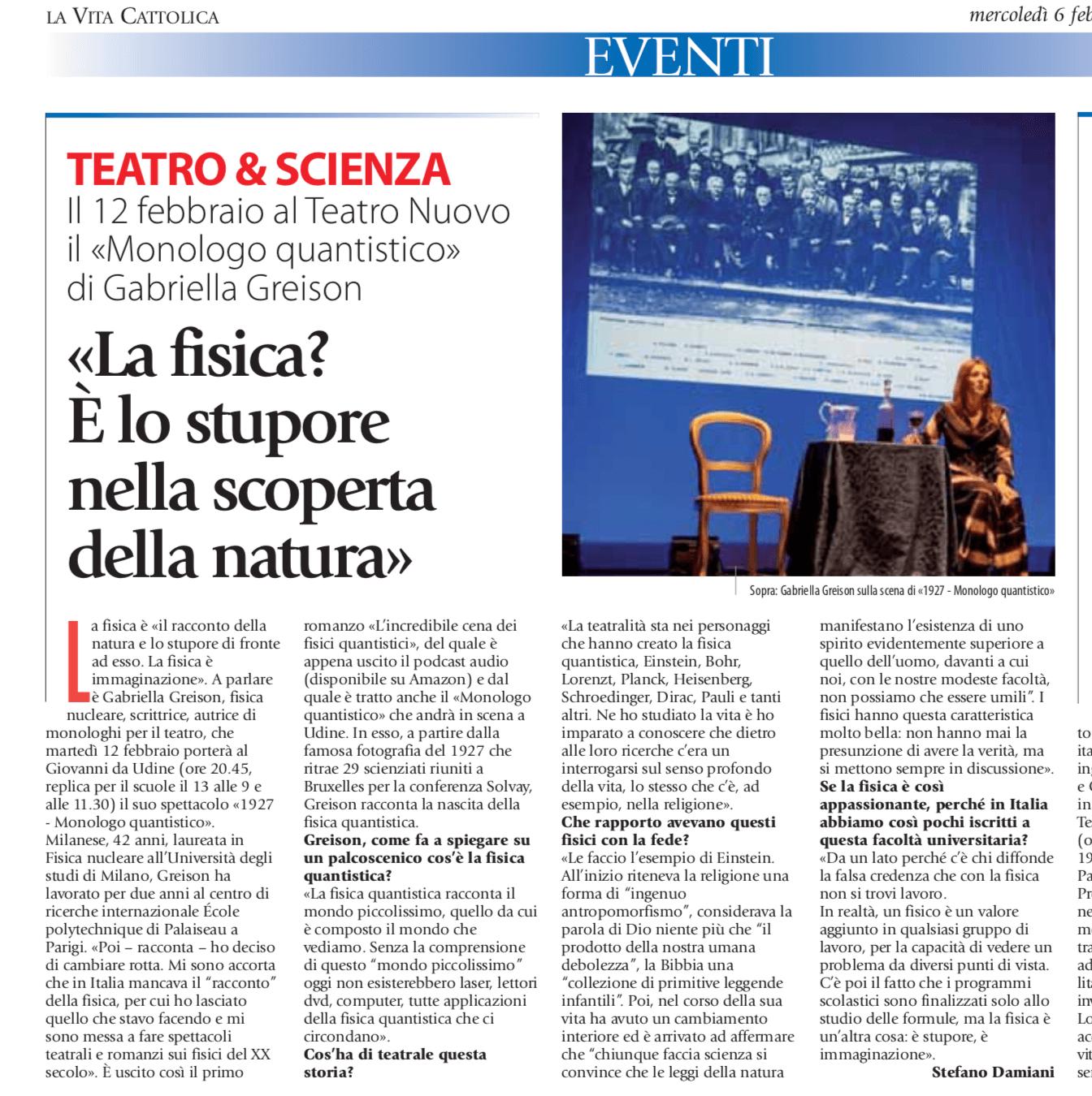 Teatro Nuovo di Napoli pieno con 1927 MONOLOGO QUANTISTICO, e anche quello di Udine…punto a 200 repliche! E nuova intervista…