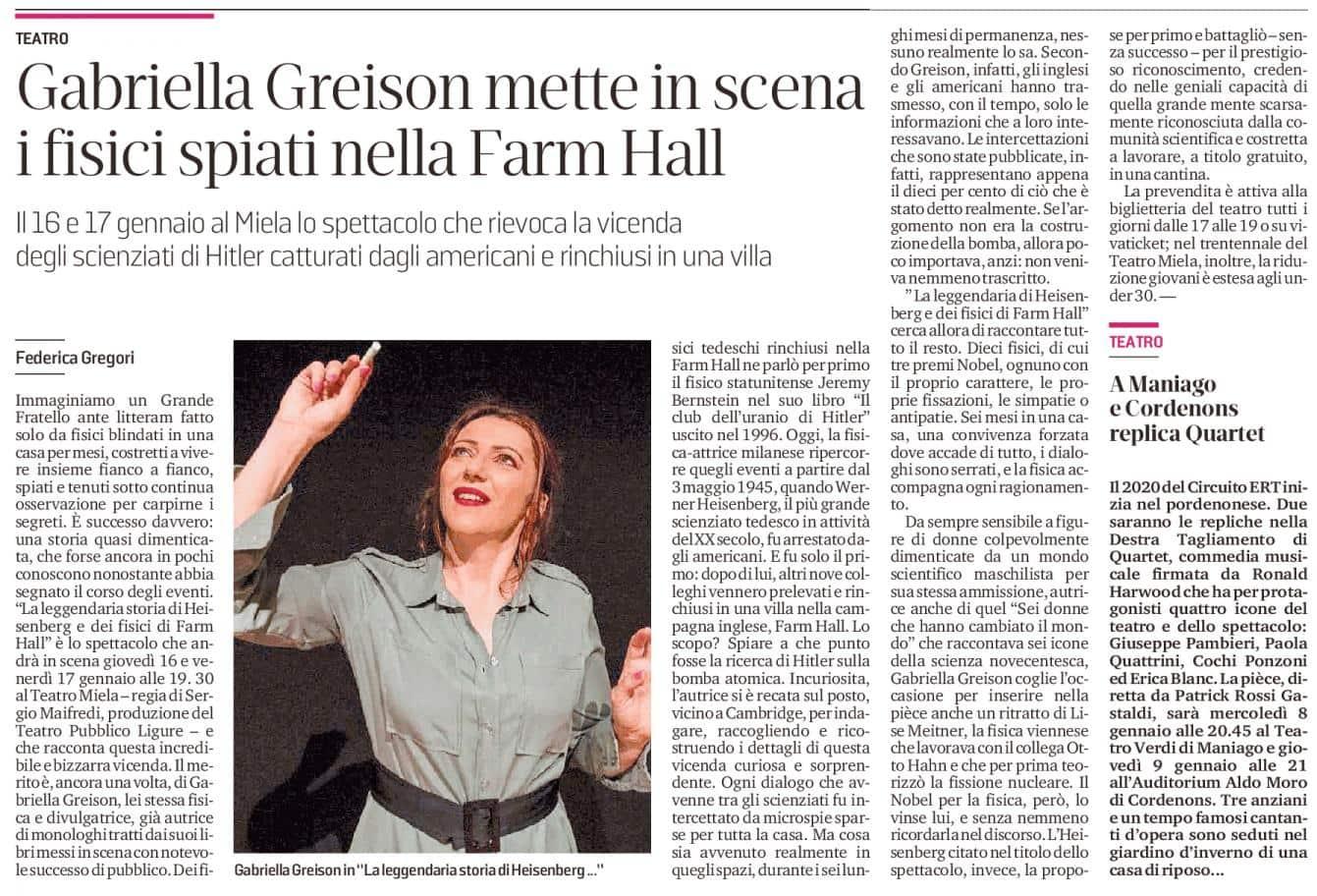 """Torno in scena con """"La leggendaria storia di Heisenberg e dei fisici di Farm Hall""""…il 16 e 17 a Trieste, lo dice anche il Piccolo!"""
